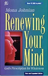 Renewing Your Mind: God's Prescription for Wholeness